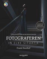 Frank Doorhof Focus op fotografie - Fotograferen in elke situatie Van de ruimste studio tot het kleinste kamertje