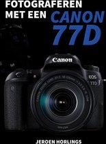 Jeroen Horlings Fotograferen met een Canon 77D