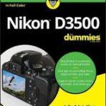 Julie Adair King Nikon D3500 For Dummies