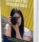 Mark de Rooij Eerste Hulp Bij Fotograferen (educatief fotografieboek)