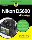 Nikon D5600 For Dummies Julie Adair King Nikon D5600 For Dummies
